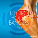 Electro House Bangers 2015