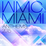 WMC Miami Anthems 2015