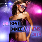 The Best Dance Anthems 2015
