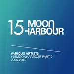 #15MoonHarbour Part 2 2005-2010