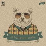 Electronic Dude Vol 4
