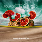 Tour De Traum X (Mixed By Riley Reinhold)