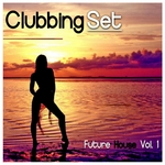 Clubbing Set (Future House Vol 1)