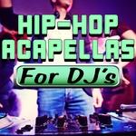 Hip-Hop Acapellas For DJ's