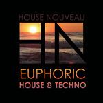 Euphoric House & Techno