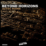 BEYOND HORIZONS - Aztec Ruins (Front Cover)