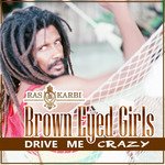 Brown Eyed Girls (Drive Me Crazy)