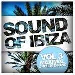 Sound Of Ibiza Vol 3 (Maximal Underground)