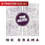 No Drama (Traktor Remix Sets)