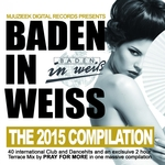 Baden In Weiss (The 2015 Compilation)