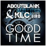 ABOUTBLANK&KLC - Good Time (Front Cover)