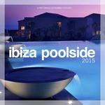 Ibiza Poolside 2015