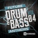 Future Drum & Bass Anthems Vol 4