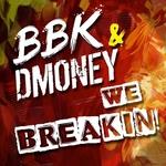 We Breakin
