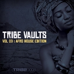 Tribe Vaults Vol 3 (Afro House Edition)