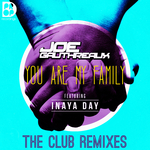 You Are My Family (The Club Remixes)