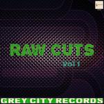Raw Cuts Vol 1