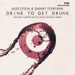 Drink To Get Drunk EP