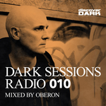 Dark Sessions Radio 010
