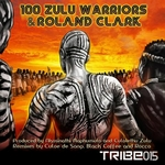100 Zulu Warriors
