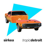 Tropic Detroit