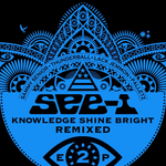 Knowledge Shine Bright (remixed EP 2)