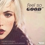 Feel So Good (remixes EP)