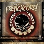 This Is Frenchcore (The Best Of The Beast)