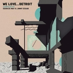 We Love Detroit