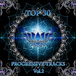 Top 30 Progressive Tracks Vol 2