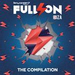Ferry Corsten Presents Full On Ibiza 2015