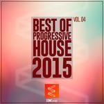 Best Of Progressive House 2015 Vol 04
