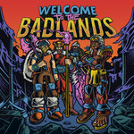 Welcome To The Badlands EP