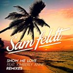 Show Me Love (Remixes)