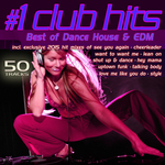 1 Club Hits 2015 Best Of Dance House & EDM