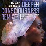 Deeper Consciousness (remixes P1)