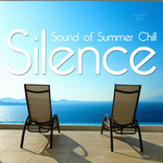Silence (Sound Of The Summer Chill)