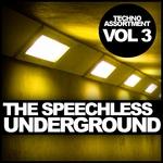 The Speechless Underground Vol 3