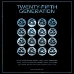 Twenty-Fifth Generation