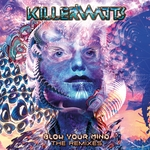 Blow Your Mind: The Remixes