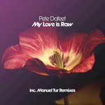 My Love Is Raw