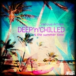 Deep 'n' Chilled (4 The Summer Time)