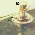 Detuned Love