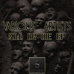 Kill Or Die EP