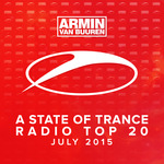 A State Of Trance Radio Top 20 July 2015