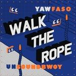 Walk The Rope