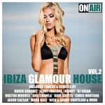 Ibiza Glamour House Vol 2