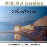 Chill Out Essentials (Santorini)