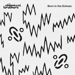 Born In The Echoes (Explicit Deluxe Edition)