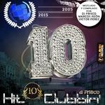 Hit Clubbin' Compilation 10th Anniversary 2005-2015